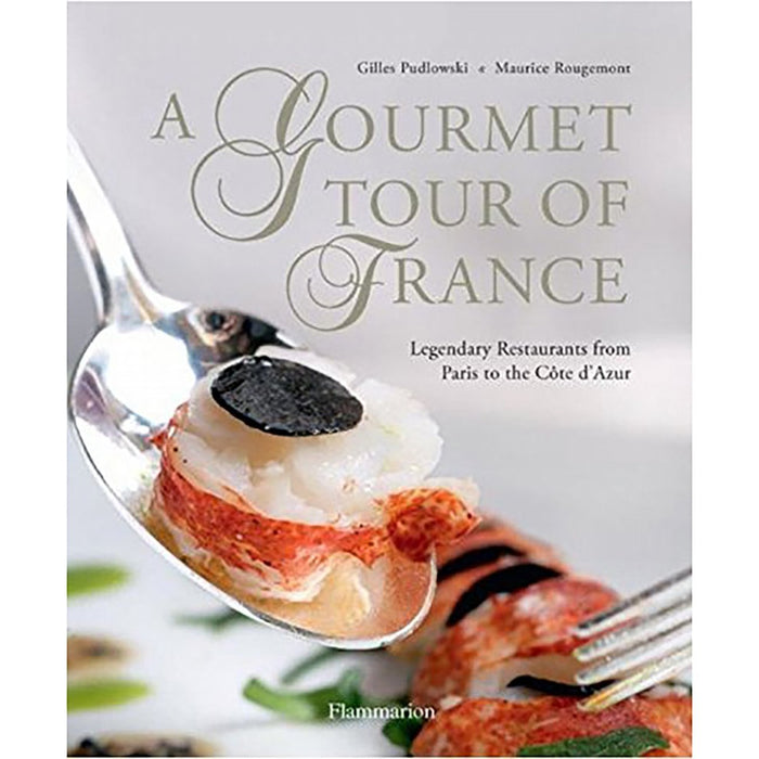 A Gourmet Tour of France