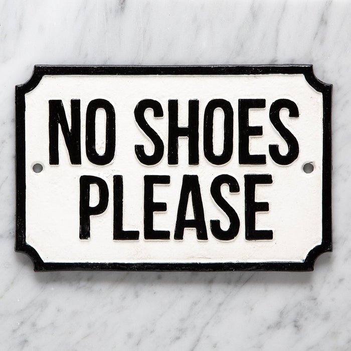 No Shoes Please Cast Iron Plaque