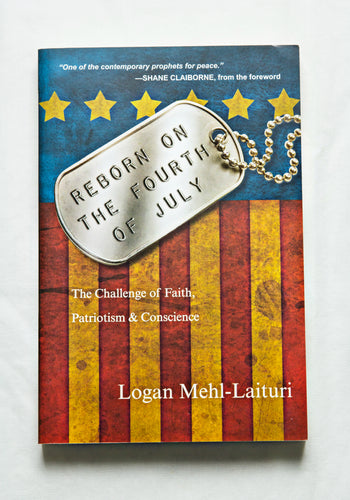 Reborn on the Fourth of July: The Challenge of Faith, Patriotism, and Conscience