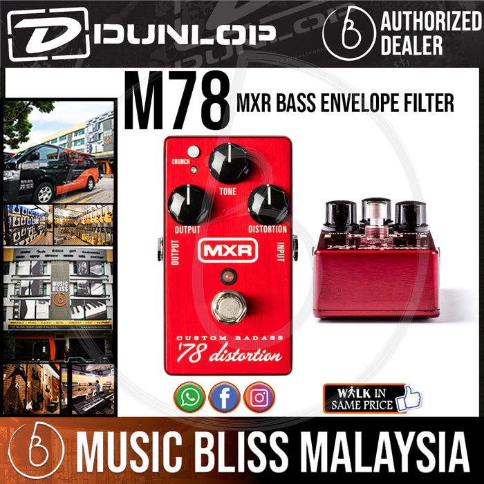Jim Dunlop MXR M78 Custom Badass '78 Distortion Pedal (M-78 / M 78) *Crazy Sales Promotion* - Music Bliss Malaysia