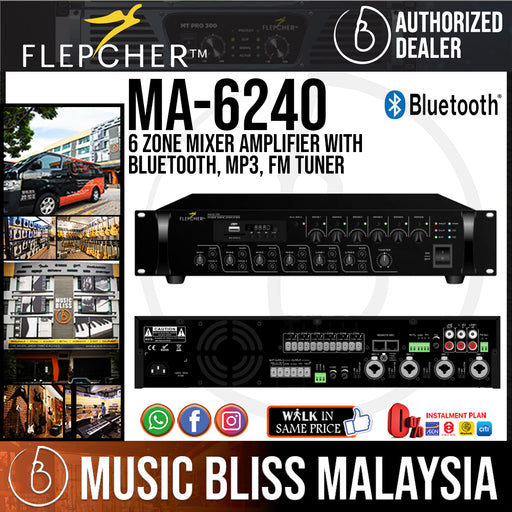 Flepcher MA-6240 6 Zone Mixer Amplifier with Bluetooth, MP3, FM Tuner (MA6240 / MA 6240) - Music Bliss Malaysia