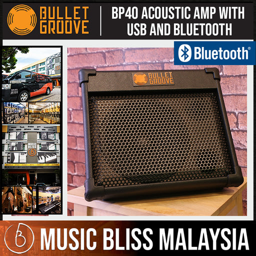 Bullet Groove BP40 Acoustic Amplifier with USB and Bluetooth connection for Acoustic Guitars, Singing/Vocals & Piano Keyboards (BP-40 USB/Bluetooth Acoustic Amp) - Music Bliss Malaysia