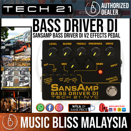 Tech 21 SansAmp Bass Driver DI V2 Effects Pedal (BassDriverV2) - Music Bliss Malaysia