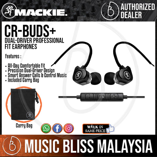 Mackie CR-Buds+ Dual-Driver Professional Fit Earphones (CRBuds+) - Music Bliss Malaysia