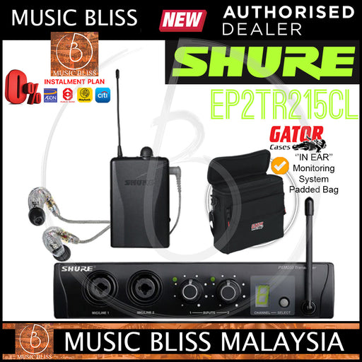 Shure EP2TR215CL Personal In-Ear Monitor System with Gator G-IN EAR SYSTEM ''In Ear'' Monitoring System Bag - Music Bliss Malaysia
