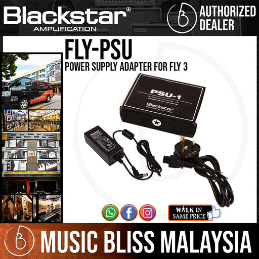 Blackstar FLY PSU Power Supply Adapter For Fly 3 (FLY-PSU / PSU-1 / PSU1 / FLY3) - Music Bliss Malaysia