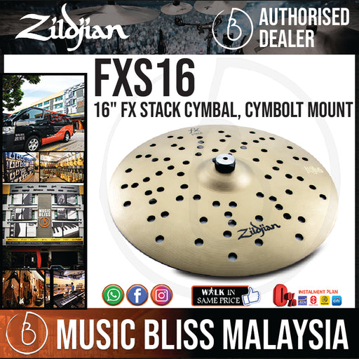 "Zildjian 16"" FX Stack Cymbal with Cymbolt Mount (FXS16) - Music Bliss Malaysia"