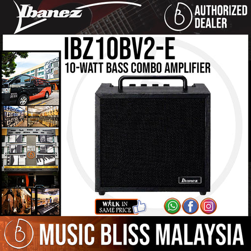 Ibanez IBZ10BV2 10-Watt Bass Combo Amplifier (IBZ10BV2-E) - Music Bliss Malaysia