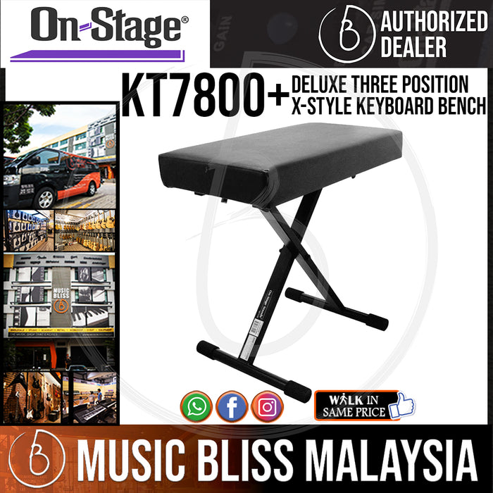 On-Stage KT7800+ Deluxe Three Position X-Style Keyboard Bench (OSS KT7800+) - Music Bliss Malaysia
