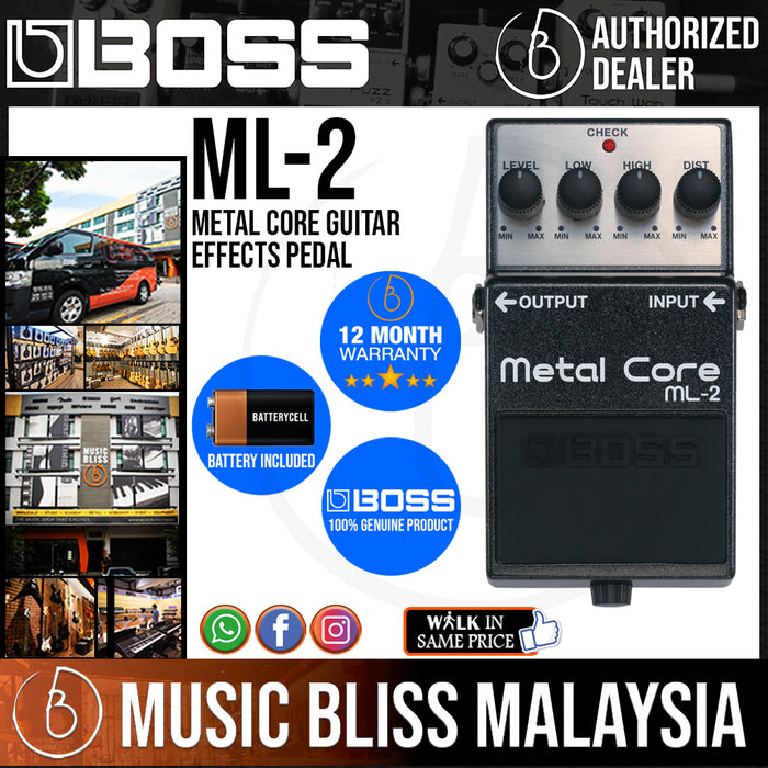 Boss ML-2 Metal Core Guitar Effects Pedal (ML2) - Music Bliss Malaysia