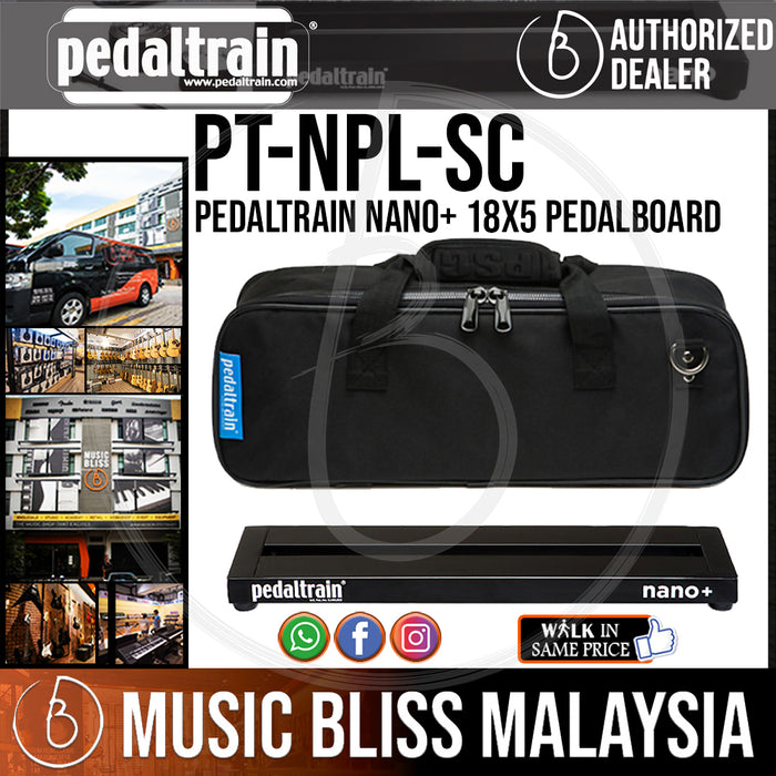 Pedaltrain Nano+ 18x5 Pedalboard with Soft Case - Music Bliss Malaysia