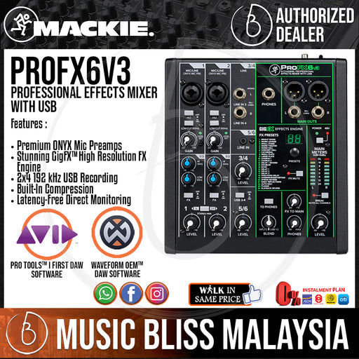 Mackie ProFX6v3 6-channel Mixer with USB and Effects (Pro FX 6v3 / Pro FX6 v3) - Music Bliss Malaysia