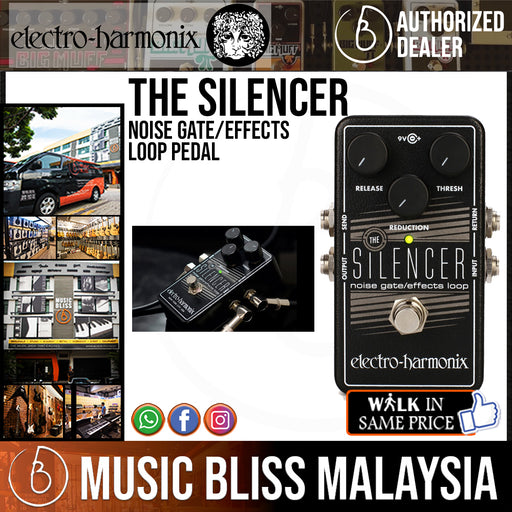 Electro Harmonix The Silencer Noise Gate/Effects Loop Pedal - Music Bliss Malaysia