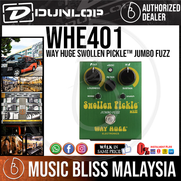 Jim Dunlop Way Huge WHE401 Swollen Pickle Jumbo Fuzz Pedal (WHE-401 / WHE 401) *Crazy Sales Promotion* - Music Bliss Malaysia
