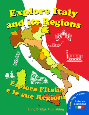 Explore Italy and its regions - Esplora l'Italia e le sue regioni