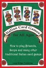Italian Card Games for All Ages How to play Briscola, Scopa and many other traditional Italian card games