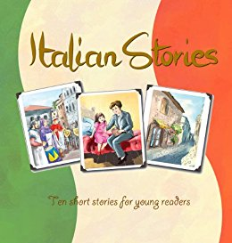 Italian Stories: Ten short stories with an Italian theme - easy reader, intermediate level (English Edition)