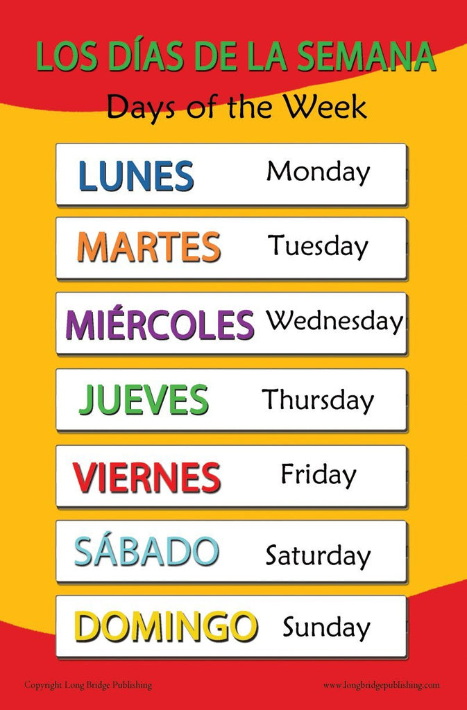 Spanish Language School Poster - days of the Week- Wall Chart for Home and  Classroom - Spanish and English Bilingual Text