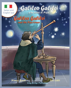 Galileo Galilei e la Torre di Pisa - Galileo Galilei and the Pisa Tower: A bilingual picture book about the Italian astronomer (Italian-English text)