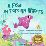 A Fish in Foreign Waters: a Book for Bilingual Children (English Edition)