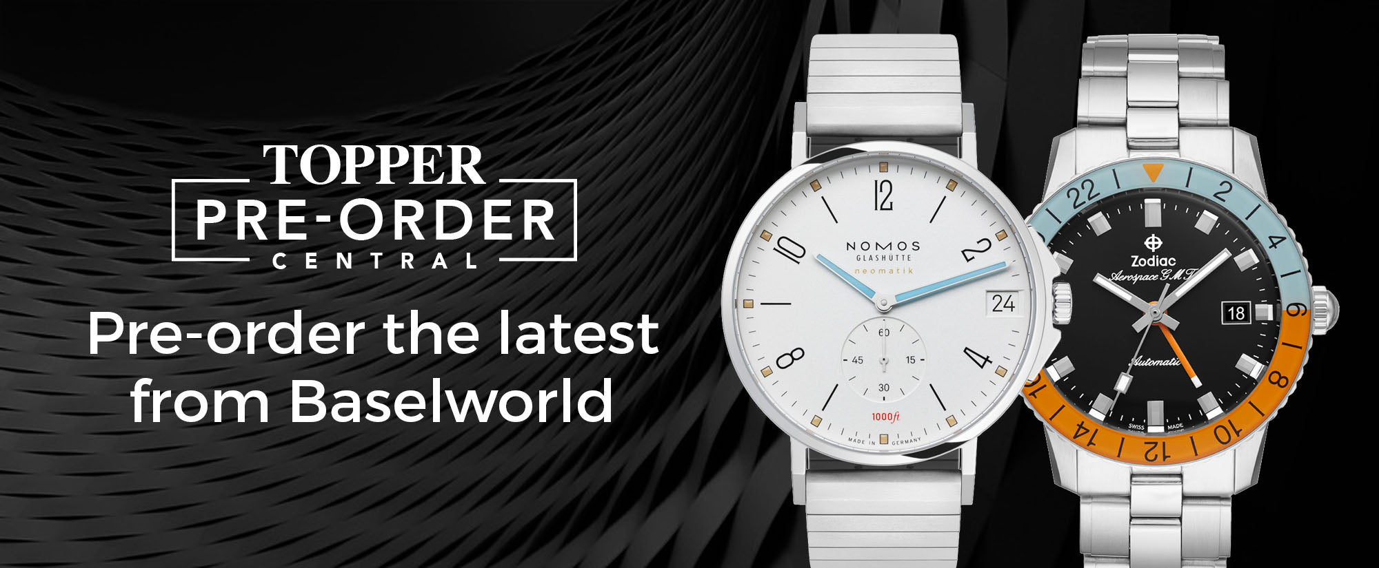 Pre-order the latest from Baselworld