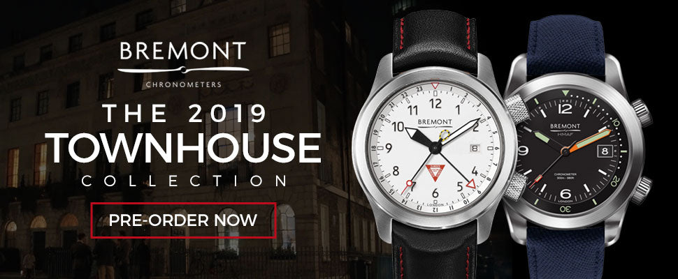 Bremont 2019 Townhouse Collection