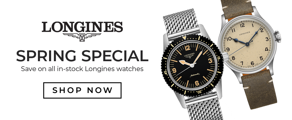 Longines Spring Special
