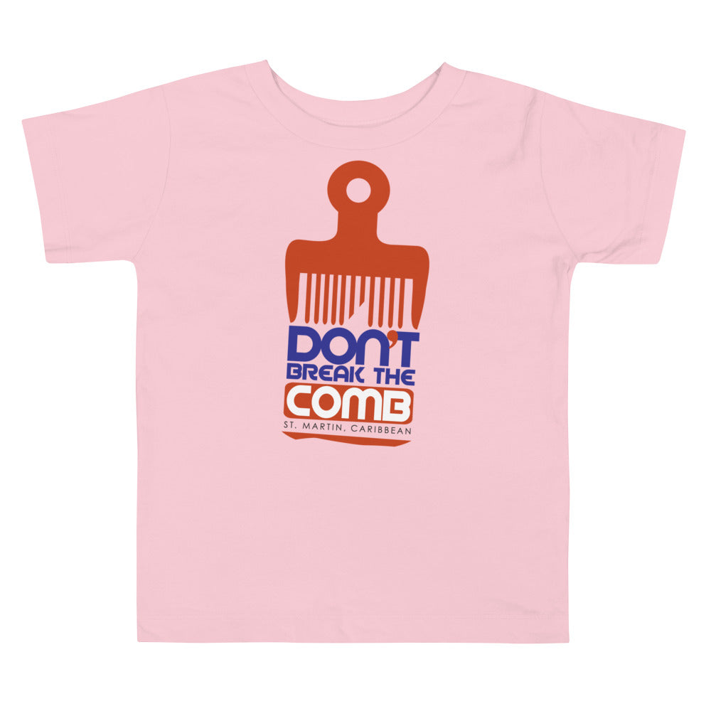 Don't Break the Comb's Toddler Short Sleeve Tee