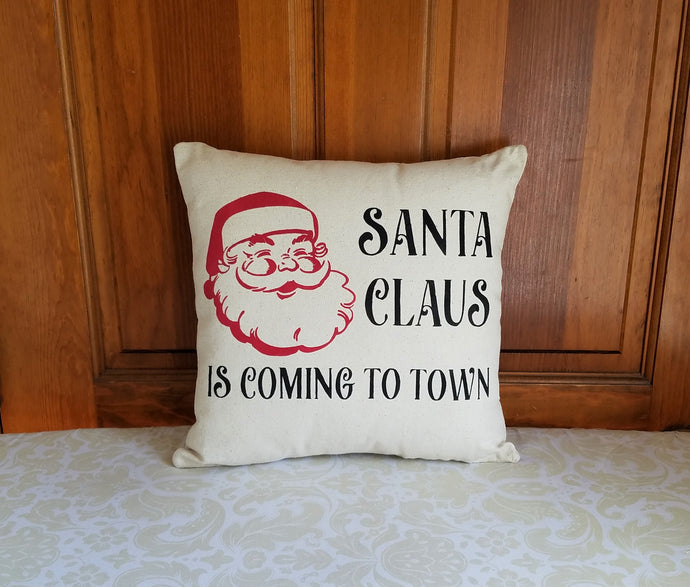 Santa Claus is Coming to Town Decorative Christmas Pillow