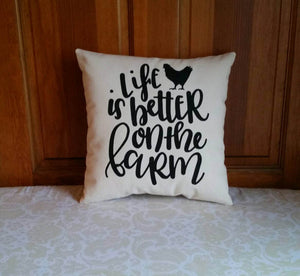 Life is Better on the Farm Farmhouse Style Pillow with Rooster