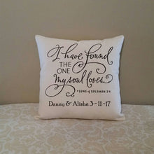 I have found the one my soul loves | Song of Solomon 3:4 Pillow