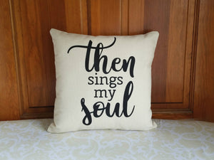 Then Sings My Soul Pillow | Hymn Lyrics Gift
