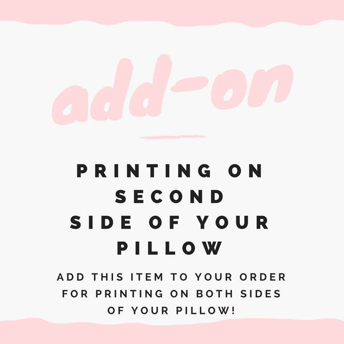 Printing on 2nd side of pillow