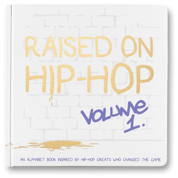 Raised on Hip-Hop Vol.1 - ABCs