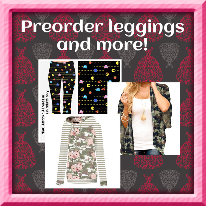 Pre-Order leggings and more!