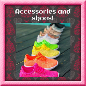 Accesories & Shoes!
