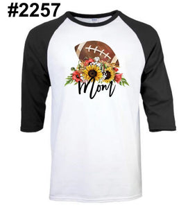 FOOTBALL mom RAGLAN (other colors and white short sleeve available)