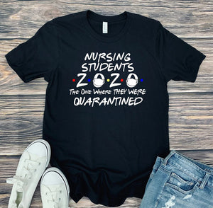 Nursing Students 2020 (more colors and Hoodie! available)
