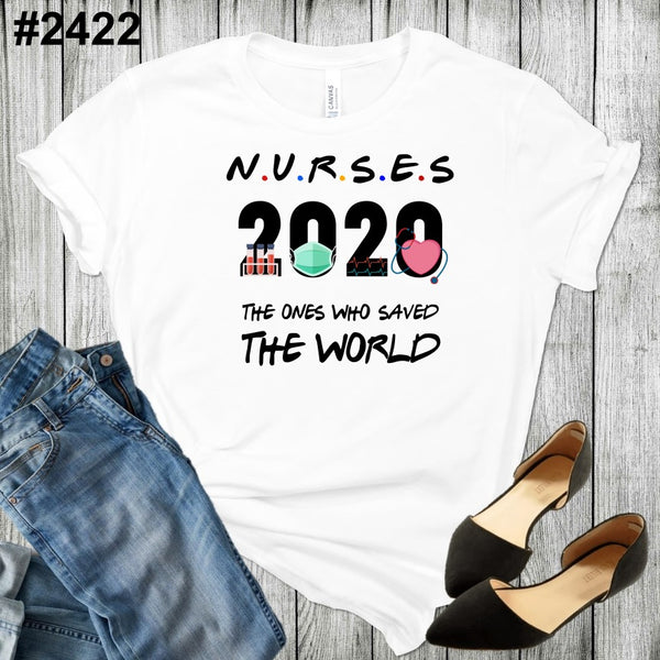 NURSES 2020 (available in more sizes and RAGLAN too!)