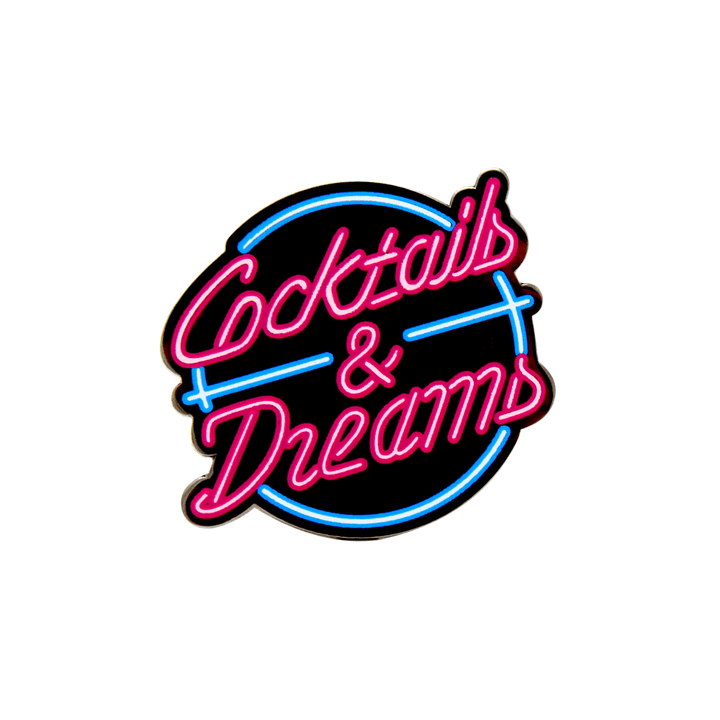 Cocktails & Dreams Pin