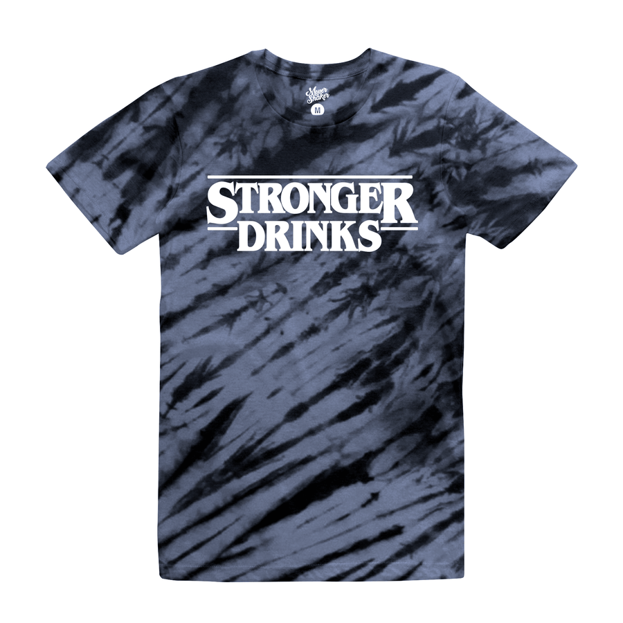 Stronger Drinks (Tie-Dye) T-Shirt