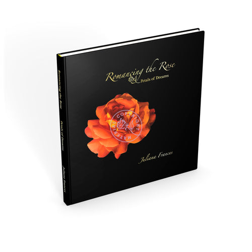 Romancing The Rose Petals Of Dreams Book