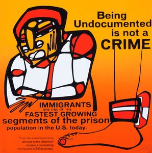 Being Undocumented is Not a Crime