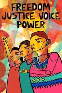 Freedom. Justice. Voice. Power