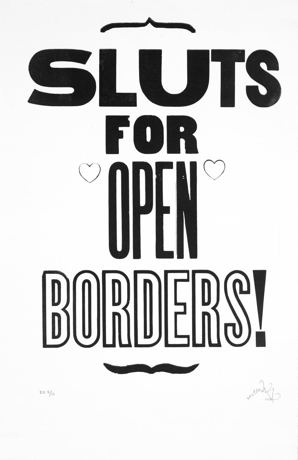 Sluts for Open Borders
