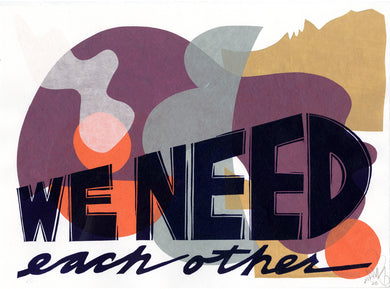 We Need Each Other EV 18/36