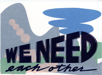 We Need Each Other EV 28/36