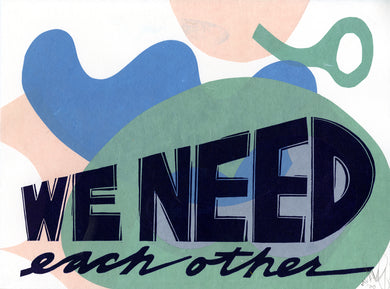 We Need Each Other EV 32/36