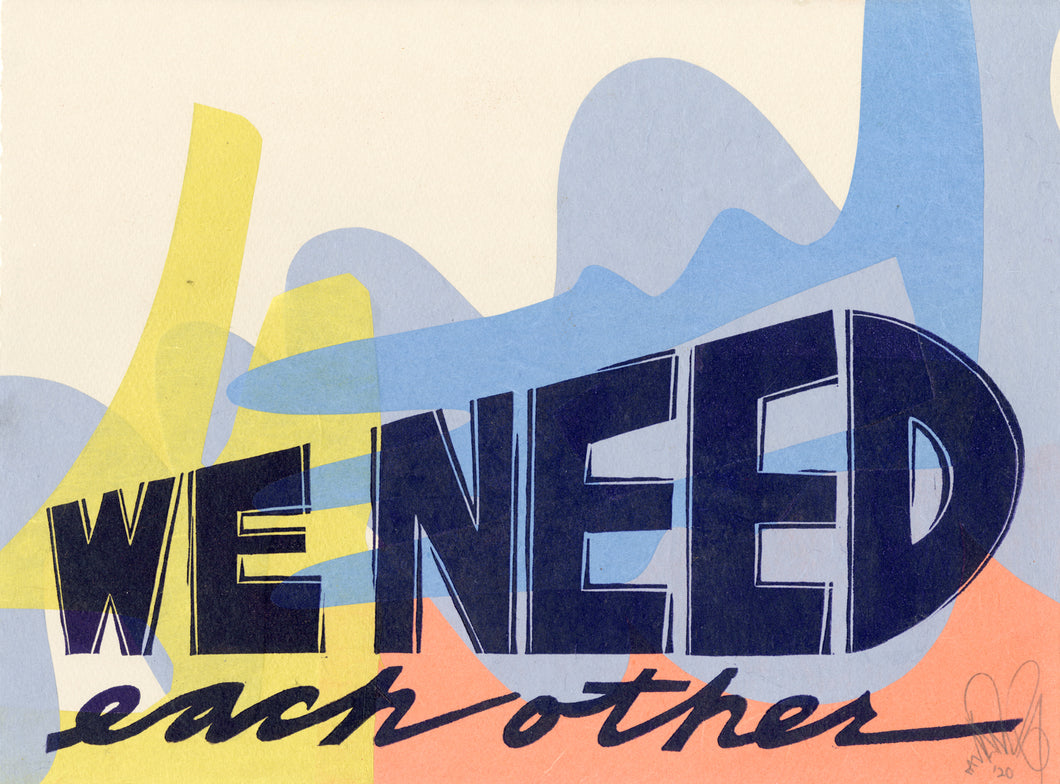 We Need Each Other EV 16/36