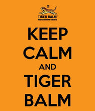 Keep Calm & Tiger Balm